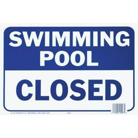 Pool Sign Swimming Pool Closed
