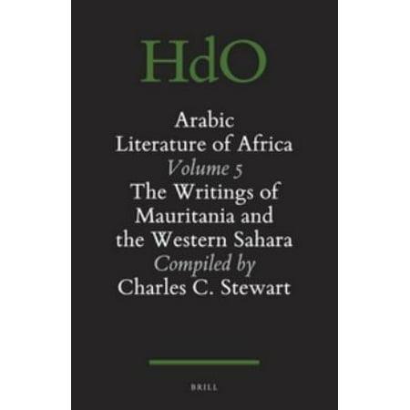 Arabic Literature of Africa: The Writings of Mauritania and the Western Sahara