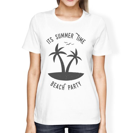 Its Party Time (Its Summer Time Beach Party Womens White Funny Graphic Summer)