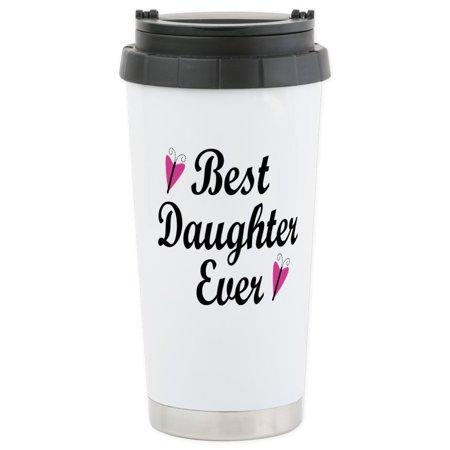 CafePress - Best Daughter Ever Stainless Steel Travel Mug - Stainless Steel Travel Mug, Insulated 16 oz. Coffee (Best Travel Coffee Mug Uk)