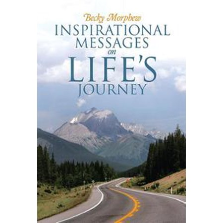 - Inspirational Messages on Life's Journey - eBook