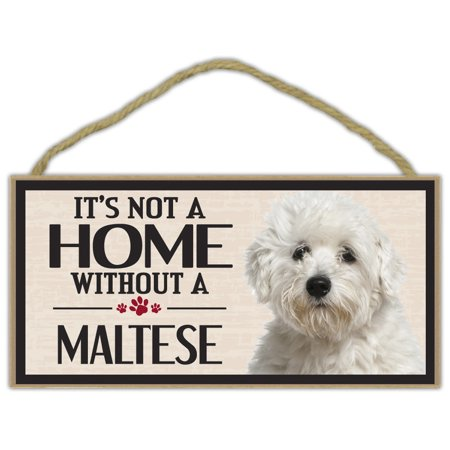 Wood Sign: It's Not A Home Without A MALTESE   Dogs, Gifts, Decorations - It's Halloween Sign