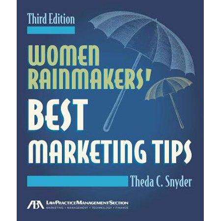 Women Rainmakers' Best Marketing Tips - eBook