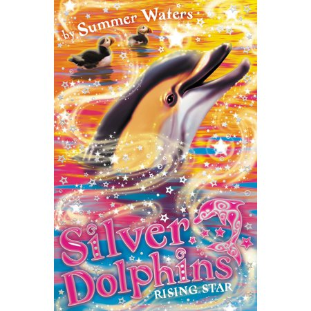Rising Star (Silver Dolphins, Book 7) - eBook
