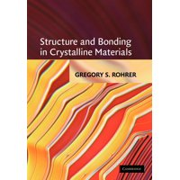 Structure and Bonding in Crystalline Materials (Paperback)