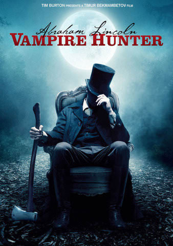 Abraham Lincoln: Vampire Hunter by