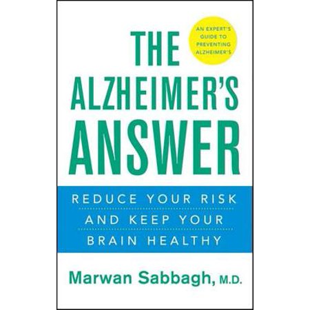 The Alzheimer's Answer : Reduce Your Risk and Keep Your Brain