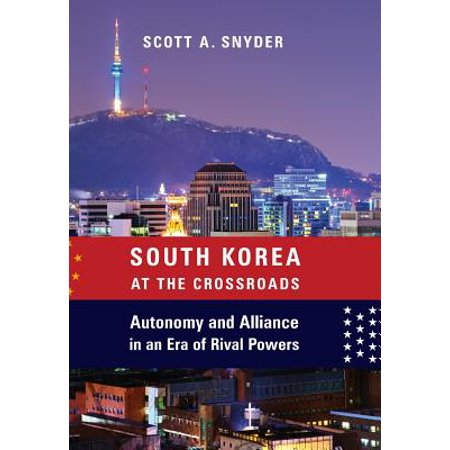 South Korea at the Crossroads : Autonomy and Alliance in an Era of Rival Powers - South Korean Halloween