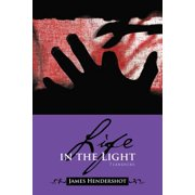 Life in the Light : Tianshire