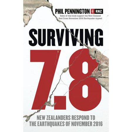 Surviving 7.8: New Zealanders Respond to the Earthquakes of November