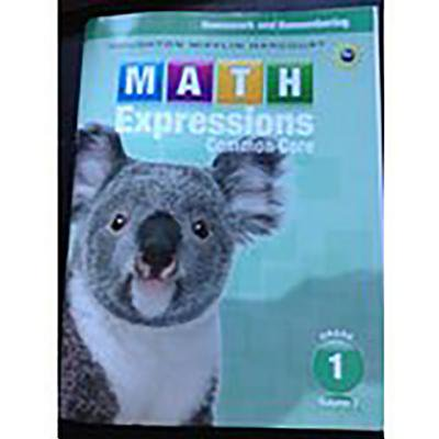 Math Expressions : Homework & Remembering, Volume 2 Grade (Math Expressions Homework And Remembering Grade 1)