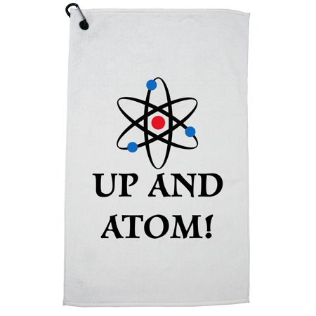 Up and Atom - Wake Up Electrons and Nucleus Golf Towel with Carabiner