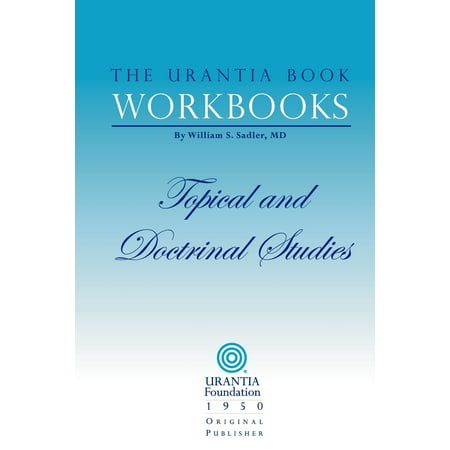 The Urantia Book Workbooks: Volume II