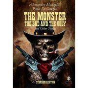 The Monster, the Bad and the Ugly - eBook