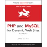 PHP and MySQL for Dynamic Web Sites, Fourth Edition: Visual QuickPro Guide - eBook