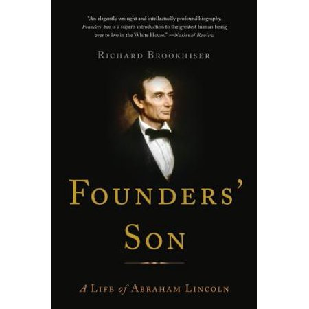 Founders' Son : A Life of Abraham Lincoln