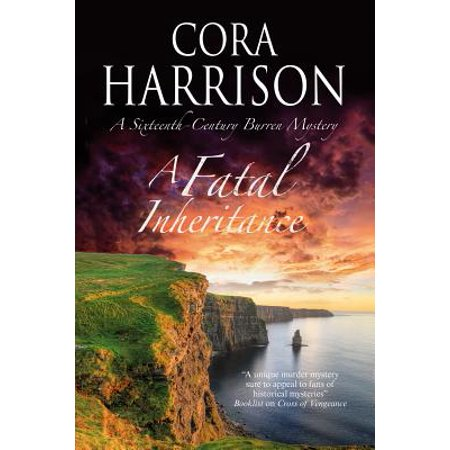 A Fatal Inheritance : A Celtic Historical Mystery Set in 16th Century (Best Historical Sites In Ireland)