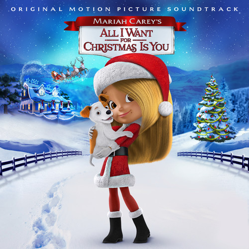 Mariah Carey's: All I Want for Christmas Is You (Original Motion Picture Soundtrack) (CD)