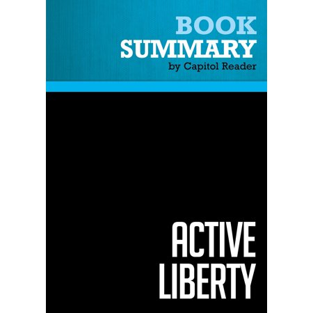 Summary of Active Liberty : Interpreting Our Democratic Constitution -
