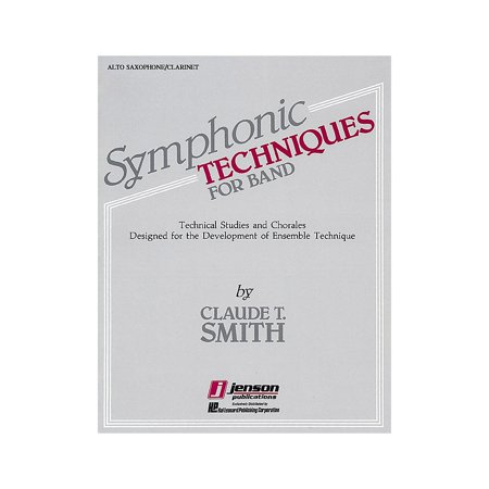 Hal Leonard Symphonic Techniques for Band (Eb Alto Sax & Eb Alto Clarinet) Concert Band Level 2-3 by Claude T. Smith