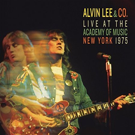 Alvin Lee AndCo. Live At The Academy Of Music New York 1975 (CD)