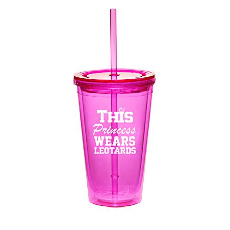 16oz Double Wall Acrylic Tumbler Cup With Straw This Princess Wears Leotards Gymnastics (Hot-Pink)](Princess Cups)