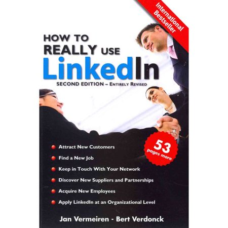 How To Really Use Linkedin  Discover The True Power Of Linkedin And How To Leverage It For Your Business And Career