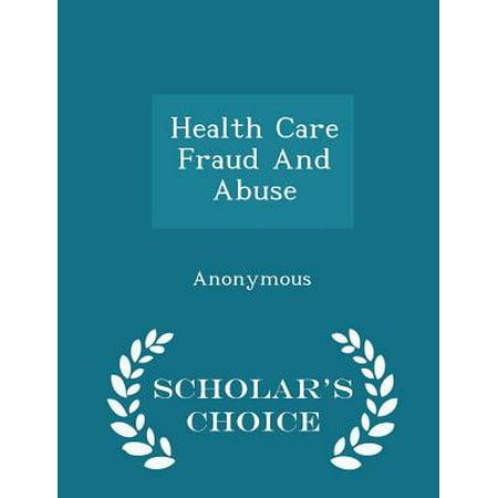 Health Care Fraud and Abuse - Scholar's Choice