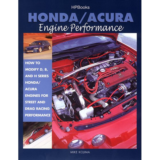 HondaAcura Engine Performance How To Modify D B And H Series - Acura engines