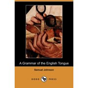 A Grammar of the English Tongue (Dodo Press)