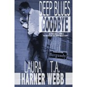Deep Blues Goodbye - eBook