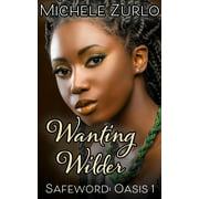 Wanting Wilder - eBook