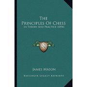 The Principles of Chess (Paperback)