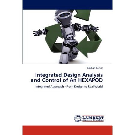 Integrated Design Analysis and Control of an