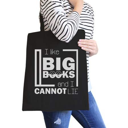 I Like Big Books Cannot Lie Black Funny Canvas Tote Bag For School Big Accessories Canvas Tote