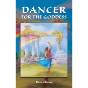 Dancer for the Goddess