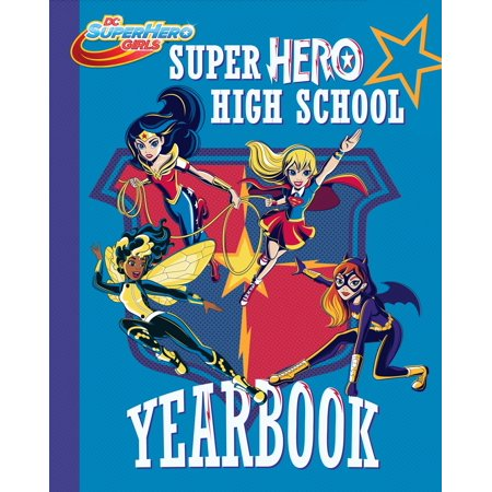 Super Hero High Yearbook   Dc Super Hero Girls