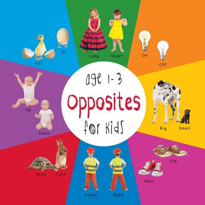Opposites for Kids Age 1-3 (Engage Early Readers : Children's Learning Books) with Free eBook