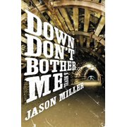 Down Don't Bother Me (Paperback)