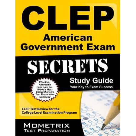 CLEP American Government Exam Secrets Study Guide : CLEP Test Review for the College Level Examination
