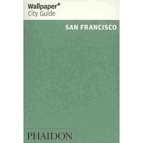 Wallpaper City Guide San Francisco 2013
