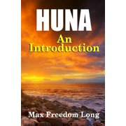 Introduction to Huna : The Workable Psycho-Religious System of the Polynesians