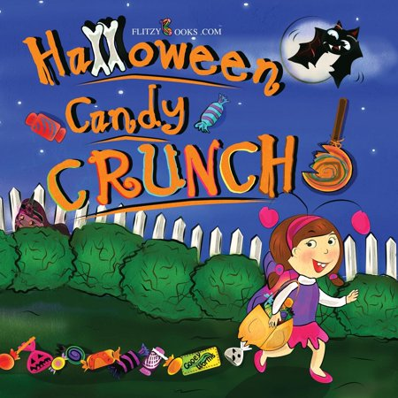 Halloween Candy Crunch! (Matte Color Paperback) (Candy Crush Halloween)