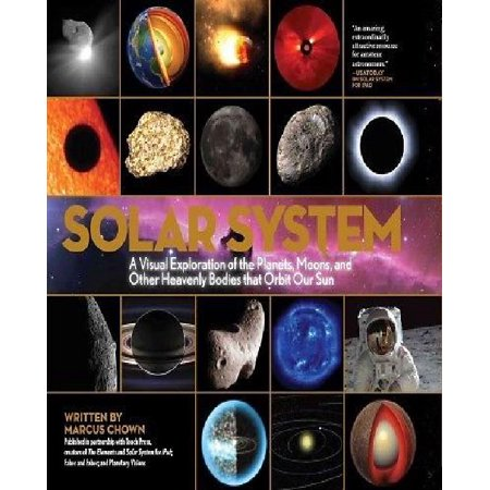 Solar System: A Visual Exploration of All the Planets, Moons and Other Heavenly Bodies that Orbit Our Sun - image 1 of 1