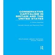Conservative Capitalism in Britain and the United States (RLE Social Theory) - eBook