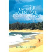 Lectures on General Psychology ~ Volume One - eBook