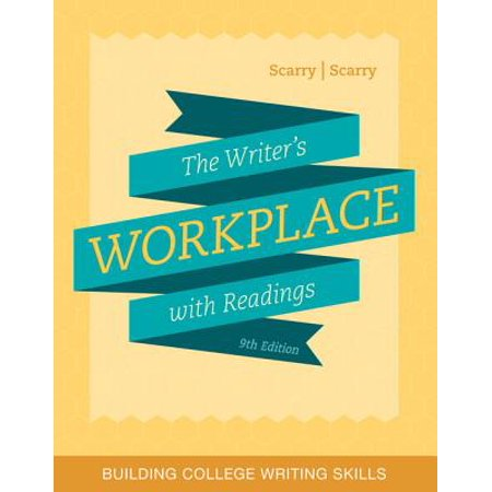The Writer's Workplace with Readings : Building College Writing