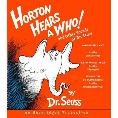Horton Hears a Who! and Other Sounds of Dr. Seuss: and Other Sounds of Dr. Seuss