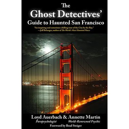 Ghost Detectives' Guide to Haunted San Francisco - Paperback
