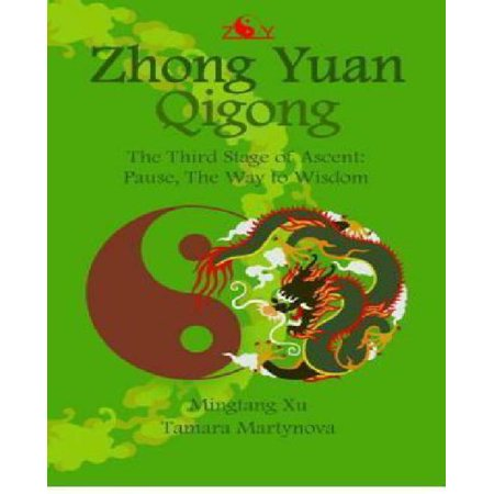 Zhong Yuan Qigong   The Third Stage Of Ascent  Pause  The Way To Wisdom